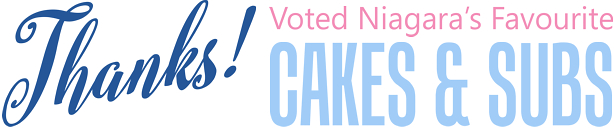 Subs Plus Voted Niagara's Favourite Cakes and Subs